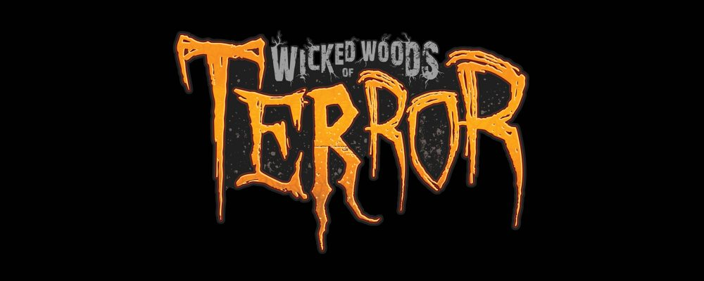 [NEW LISTING] Wicked Woods of Terror